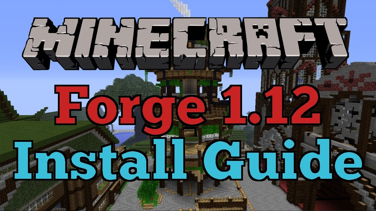 how to install forge on minecraft 1.12.2 instructions