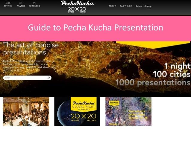instructions on how to create a pecha kucha presentation